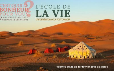 Grande tournée du film C'est quoi le bonheur pour vous? et L'école de la vie, une génération pour tout changer au Maroc