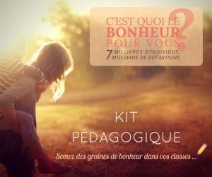 Achetez le kit pédagogique c'est quoi le bonheur pour vous